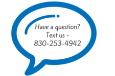 Have a question? Text us 830-253-4942